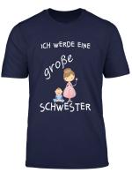 Kinder Kinder Ich Werde Grosser Schwester T Shirt