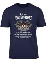 Ich Bin Tontechniker Lautstarke Mischpult Mixer Ton Geschenk T Shirt