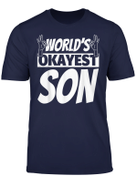 World S Okayest Son T Shirt