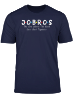 Jobros The One Where The Band Gets Back Together T Shirt