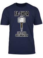 Viking Men Fa Thor Like Dad Just Mightier Shirt Funny Gift T Shirt