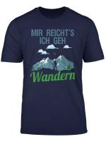 Mir Reicht S Ich Geh Wandern Berge Geschenk T Shirt