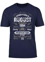 Geschenk Zum 25 Geburtstag Jahrgang 1994 August T Shirt