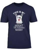 Halloween Ghost Hunter Funny Scary Haunted Tshirt Gift