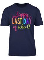 Happy Last Day Of School Shirt Hello Summer Gift T Shirt T Shirt
