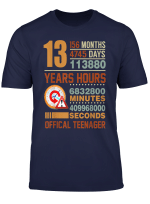 Official Teenager 13Th Birthday Gifts 13 Year Old Boy Girl T Shirt