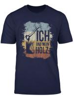 Ich Und Mein Holz Retro Brennholz Hacken Vintage Axt Shirt