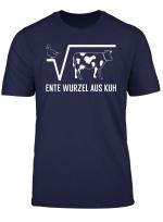 Mathe Mathematik Shirt Ente Wurzel Aus Kuh Fur Studenten