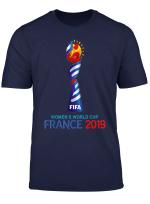 Women S Football Cup France Soccer 2019 World Tshirt