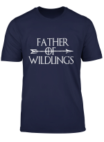 Father Of Wildlings T Shirts Dad Gift Father Day Tee For Men