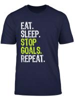 Eat Sleep Stop Goals Repeat Goalie Apparel Long Sleeve T Shirt