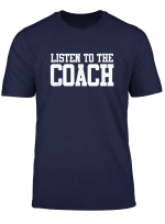 Listen To The Coach Shirt Trainer Lustiges Training T Shirt