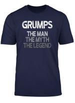 Mens Grumps Shirt Gift The Man The Myth The Legend T Shirt