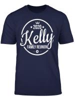 2020 Kelly Family Reunion Last Name Proud Family Surname T Shirt