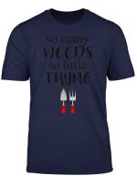 Many Weeds Little Thyme Herb Gardening Funny T Shirt
