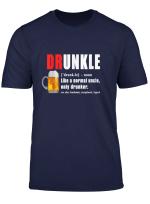 Herren Druncle Definition Like A Normal Uncle Only Drunker T Shirt
