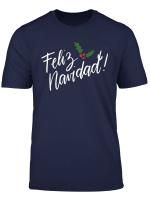 Feliz Navidad Familia Spanish Christmas Funny Mexican Quotes T Shirt