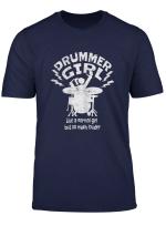 Drummer Girl Fur Schlagzeuger Frauen Madchen Drummer Girls T Shirt