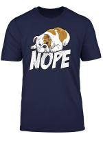 Englische Bulldogge Old English Bulldog Nope Lazy Hund T Shirt