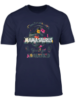 Don T Mess With Mamasaurus You Ll Get Jurasskicked Shirt