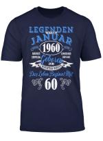 Legenden Wurden Im 1960 Januar 60 Jahre Geburtstag T Shirt