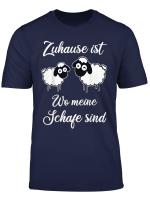 Zuhause Ist Wo Meine Schafe Sind Landwirtin Schaf Geschenk T Shirt