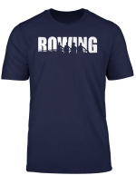 Rowers Crew Shirt Team Gift I Watersports Rowing T Shirt