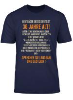 Geschenk Zum 30 Geburtstag Traeger 30 Lustiges T Shirt