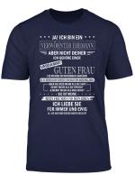 Ja Ich Bin Ein Verwohnter Ehemann T Shirt