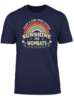 Wombat Shirt Just A Girl Who Loves Sunshine And Wombats T Shirt