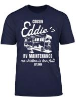 Cousin Costume Eddie S Rv Maintenance Funny Christmas T Shirt