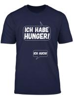 Damen Ich Habe Hunger Ich Auch T Shirt Geschenk Schwangere