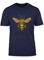 Biene Sich T Shirt Ich Biene Lieve In Ihnen Du Kannst Es