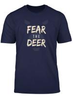 Fear The Deer Buck T Shirt