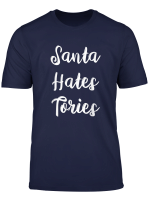 Santa Hates Tories Funny Christmas T Shirt