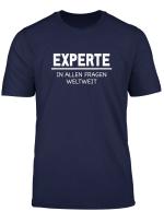 Experte In Allen Fragen Weltweit Shirt Besserwisser T Shirt