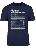 Gamer Nutritional Facts Novelty Video Game Lover T Shirt