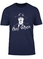 Mens Funny Say When Tombstone T Shirt