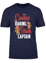 Cookie Baking Team Captain Lebkuchen Platzchen Weihnachten T Shirt