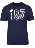 187 T Shirt