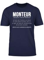 Monteur Spruche Shirt Definition Beruf Job Arbeit T Shirt