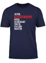 Alter Katastrophe T Shirt