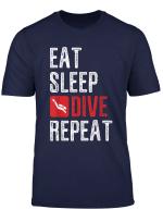 Eat Sleep Dive Repeat Taucher Tauchen Scuba Diver T Shirt