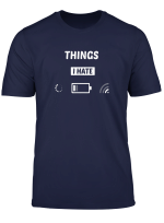 Lustig Spruch Nerd Programmierer Pc Geek Gamer Things I Hate T Shirt