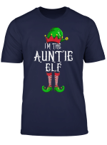 I M The Auntie Elf Shirt Family Matching Group Christmas T Shirt