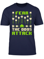 Fear The Ddos Attack T Shirt