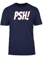 Psh T Shirt For Bassmasters Or Non Fishing Folk T Shirt