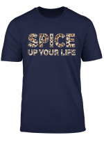 Spice Up Your Life Leopard Print For Girls T Shirt