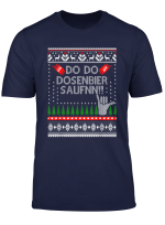 Ugly Christmas Dosenbier Saufnn Mallorca Party T Shirt