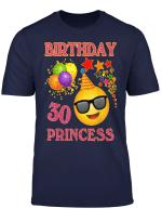 30Th Emoji Birthday Princess Shirt 30 Years Old Gifts A2